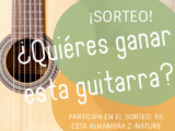 ¡Sorteamos una guitarra Alhambra!