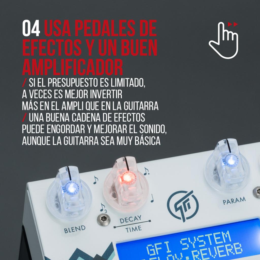 Los pedales de efectos y un buen amplificador pueden engordar y mejorar mucho el sonido de tu guitarra eléctrica.